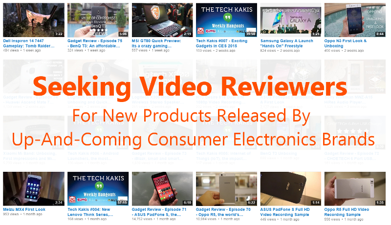 Seeking video reviewers for new products released by up and coming Chinese consumer electronics brands